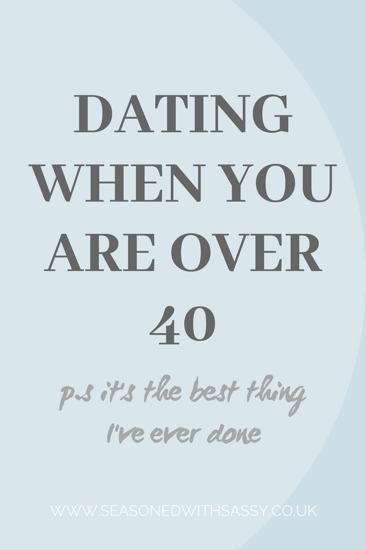 Dating after 40 rules dating 55 plussers