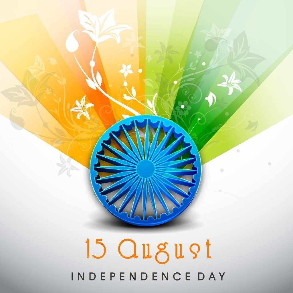 15th August Messages u2013 Independence Day India