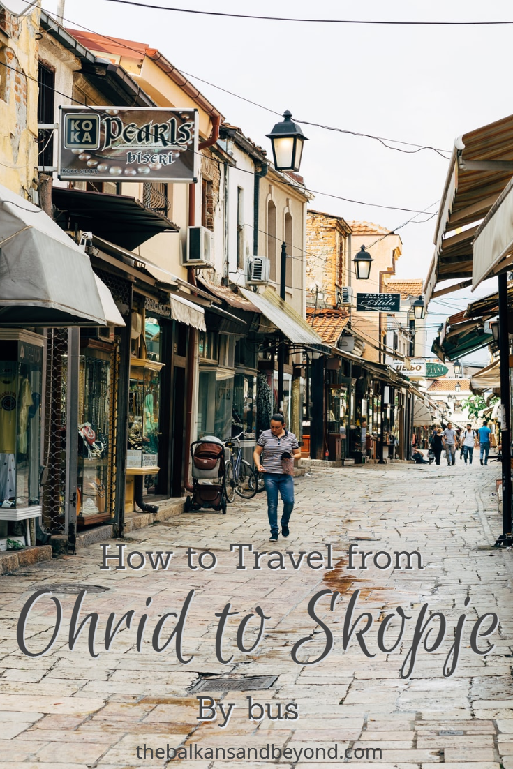 Ohrid To Skopje By Bus In 2020 Road Trip Inspiration European Travel Balkans Travel