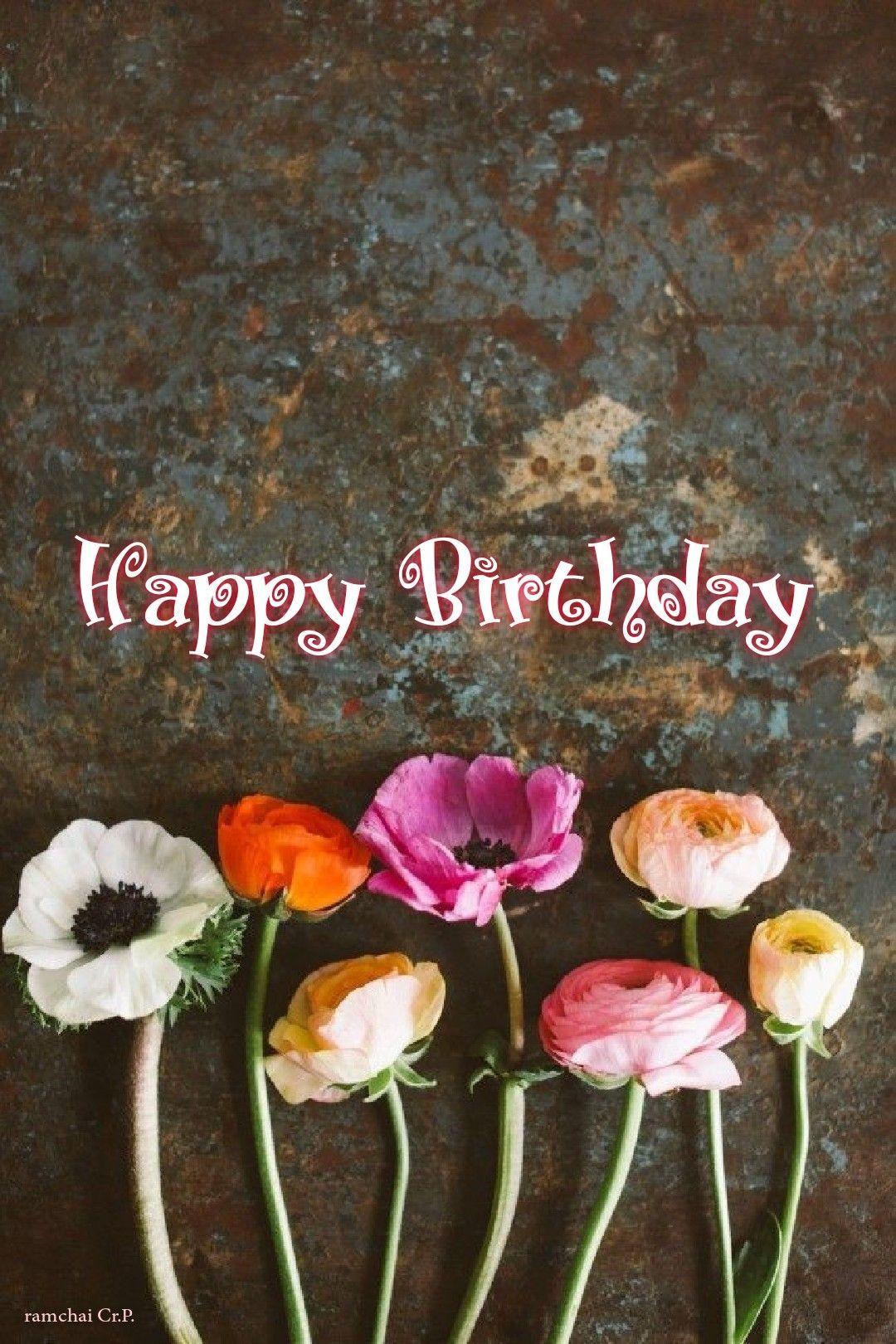 Pin By Chandra Journey On Happy Birthday In 2021 Free Happy Birthday Cards Birthday Wishes Flowers Happy Birthday Flower