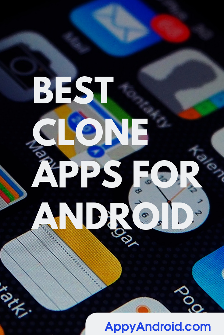 Best Clone Apps For Android Android Apps App Android Hacks