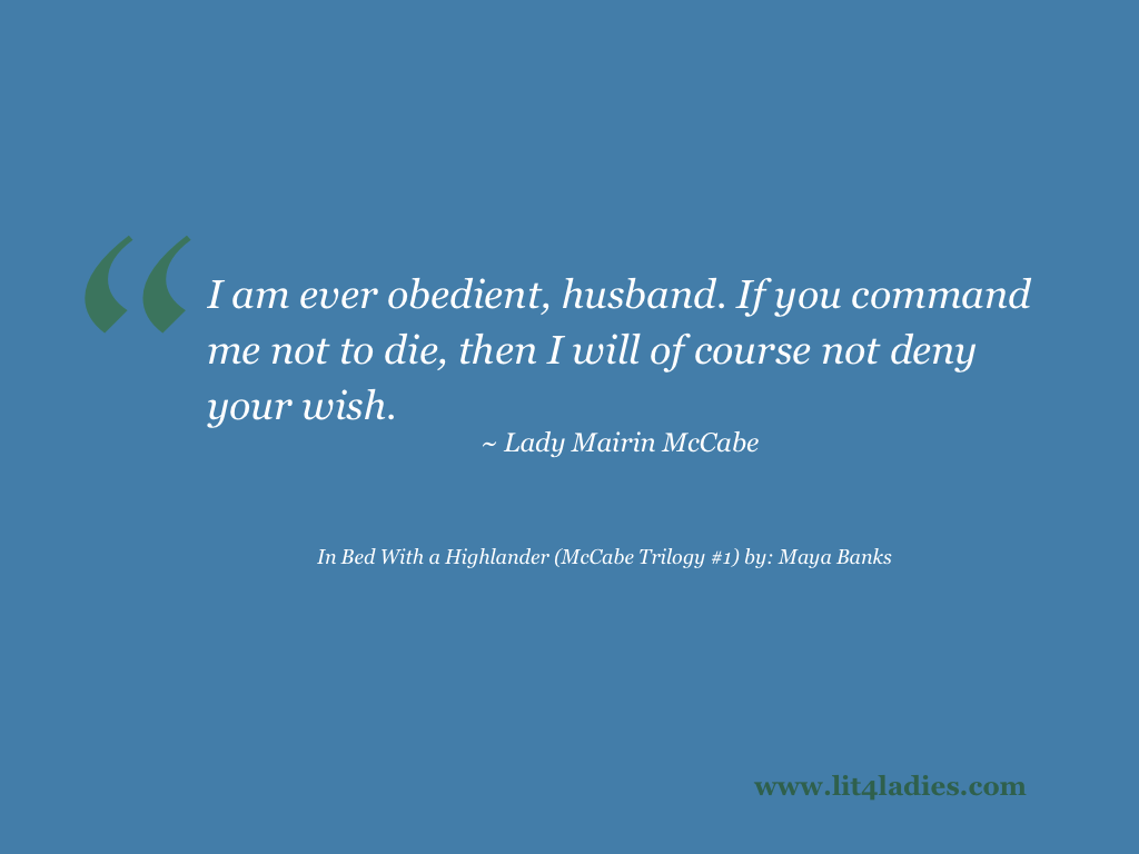 Highlander Quotes In Bed With A Highlander Mccabe Trilogy 1 By Maya Banks