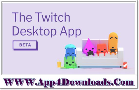 Twitch Desktop App 6.0.0 Download For Windows App