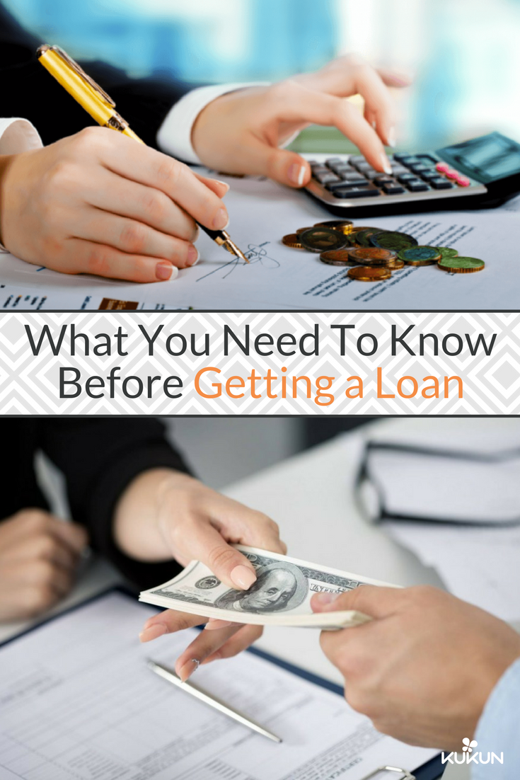 5 Important Things You Need To Know Before You Get A Loan Get A Loan Payday Loans Types Of Loans