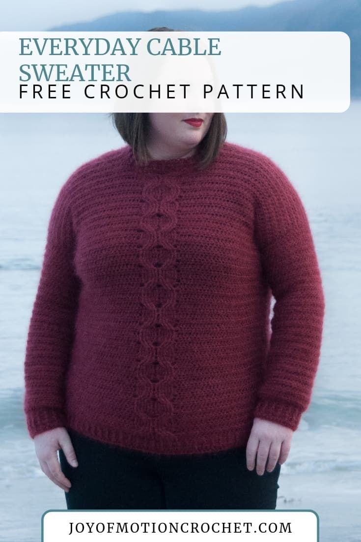 Crochet Everyday Cable Sweater Free Crochet Pattern Quick Crochet Patterns Crochet Patterns Crochet Blanket Sizes
