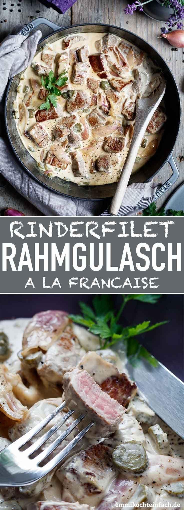 Rinderfilet Rahmgulasch à la Française #beefsteakrecipe