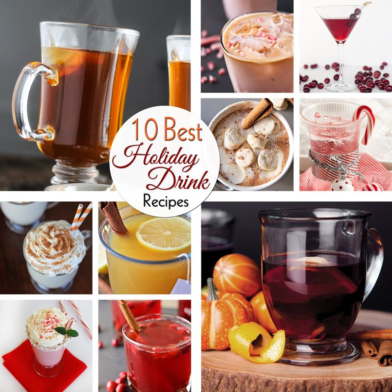 10 Best Holiday Drink Recipes