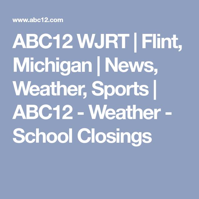 ABC12 WJRT | Flint, Michigan | News, Weather, Sports | ABC12
