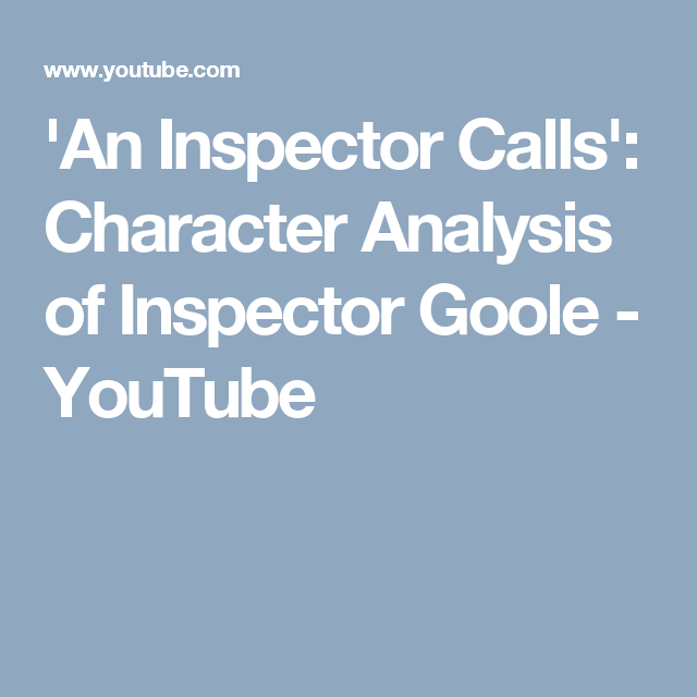 inspector goole character analysis