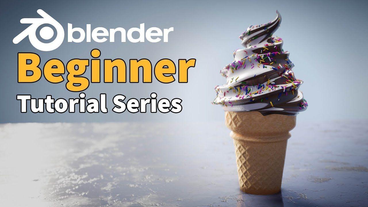 Blender 2 8 Beginner Tutorial Ice Cream Part 1 3d Basics Blender Tutorial Tutorial Blender