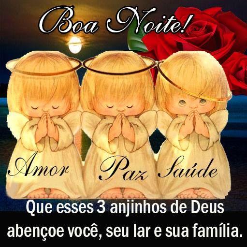 Boa Noite Amor Paz Saude Que Esses 3 Anjinhos De Deus