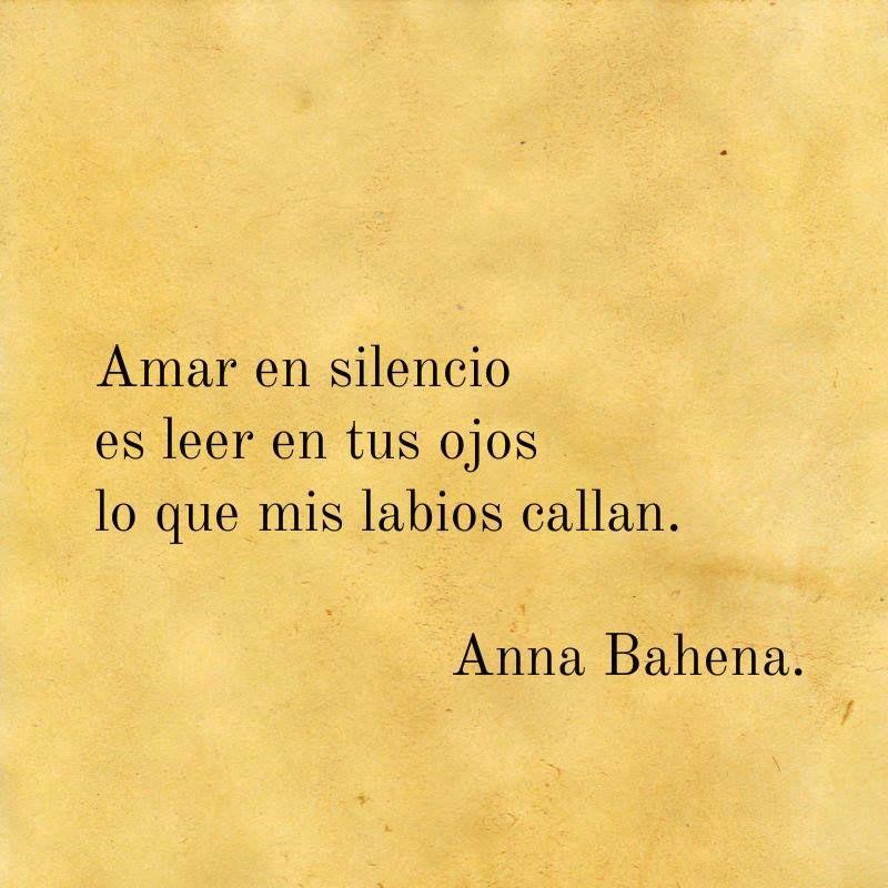 Amar En Silencio Ana Bahena Frases De Sentimientos