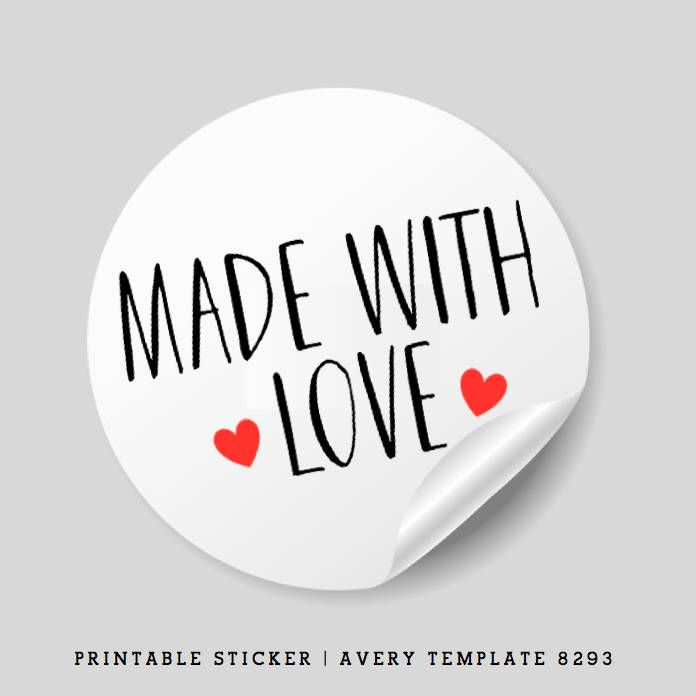 Printable Made With Love Stickers 15 Inch Round Avery Template