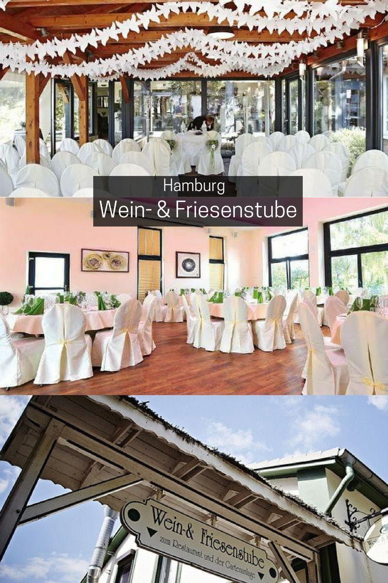 Die Wein Friesenstube Schafft Mit Einer Liebevollen Ausstattung Und Erstklassigem Service Ein Modern Hochzeit Hamburg Heiraten In Hamburg Hochzeitslocation