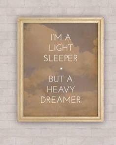Light sleeper heavy dreamer