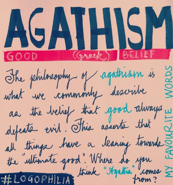 Agathism is the belief in the victory of good over evil
