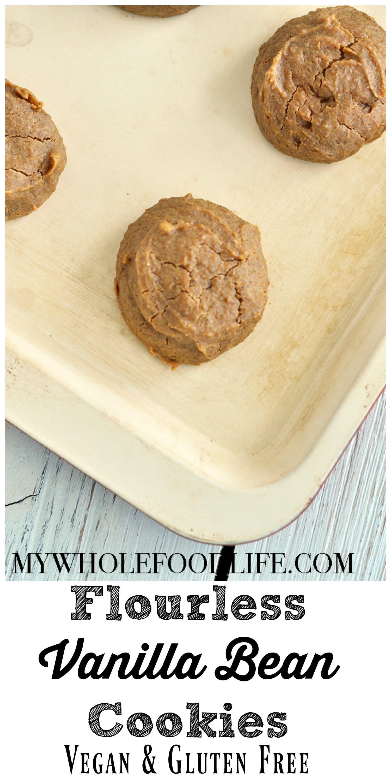Flourless Vanilla Bean Cookies Vegan Cookies Whole Food Recipes