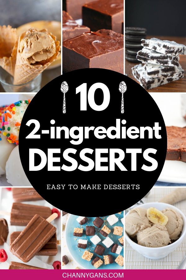 10 Easy To Make 2 Ingredient Desserts 2 Ingredient Desserts Dessert Ingredients Desserts With Few Ingredients