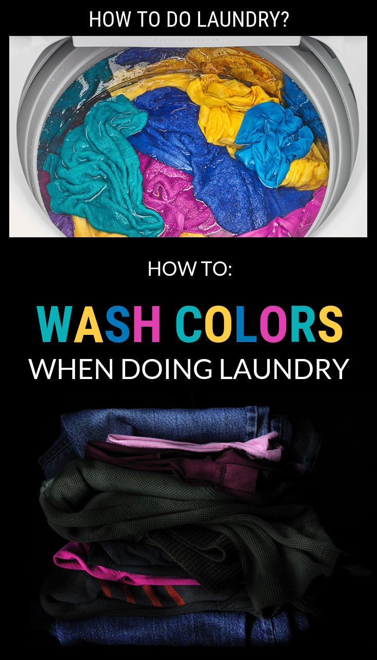 How To Wash Colors When Doing Laundry Doing laundry