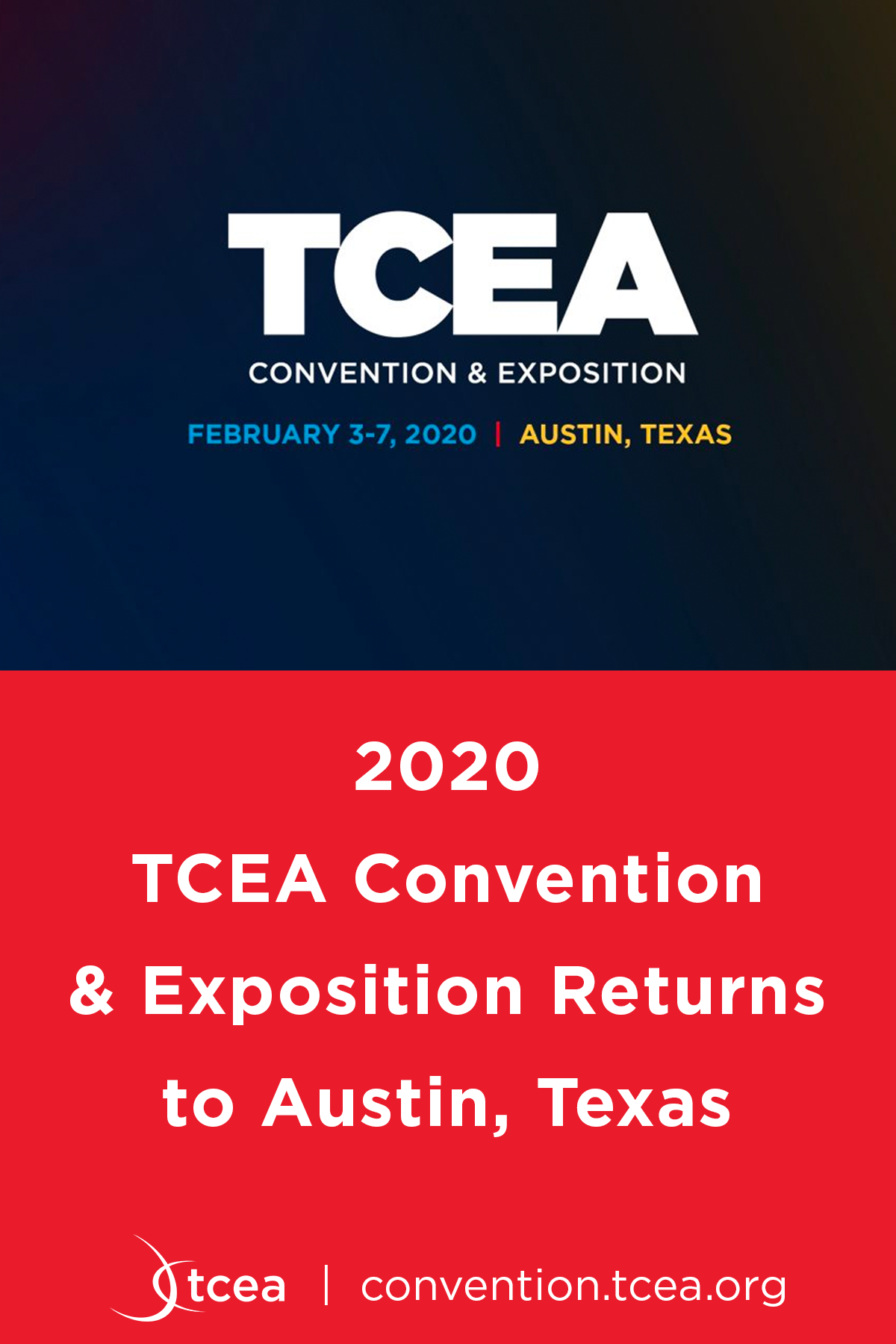 Austin Event Calendar 2020 Mark your calendars. The TCEA Convention & Exposition will be back