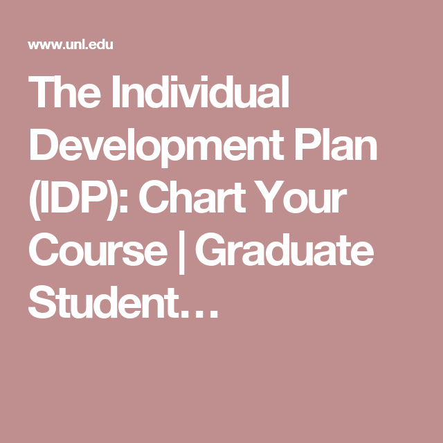 The Individual Development Plan Idp Chart Your Course