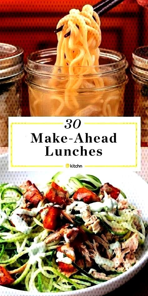 Lunches You Can Prep and Pack Tonight        30 Make Ahead Lunches You Can Pack Tonight for work or