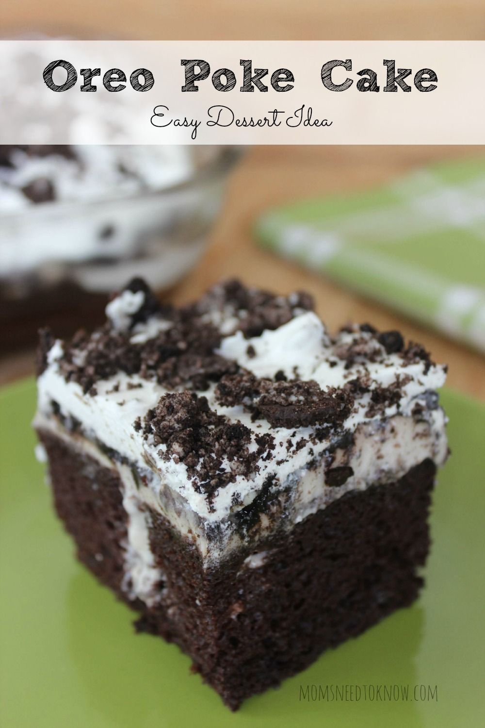 Oreo Poke Cake Recipe Easy Dessert Idea Recipe Easy Desserts