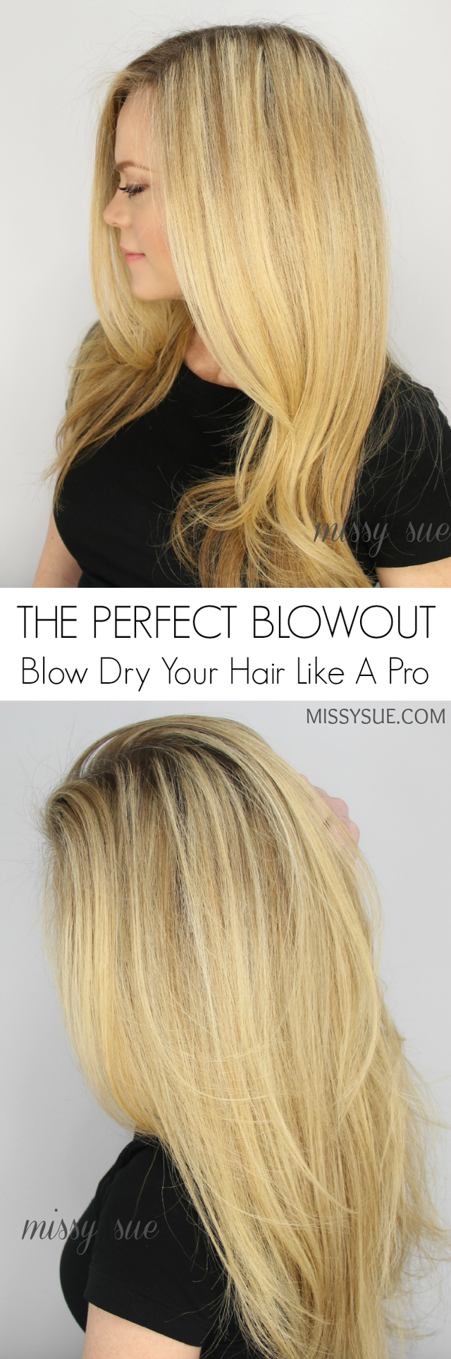 The perfect blowout for everyday missy sue perfect blowout hair