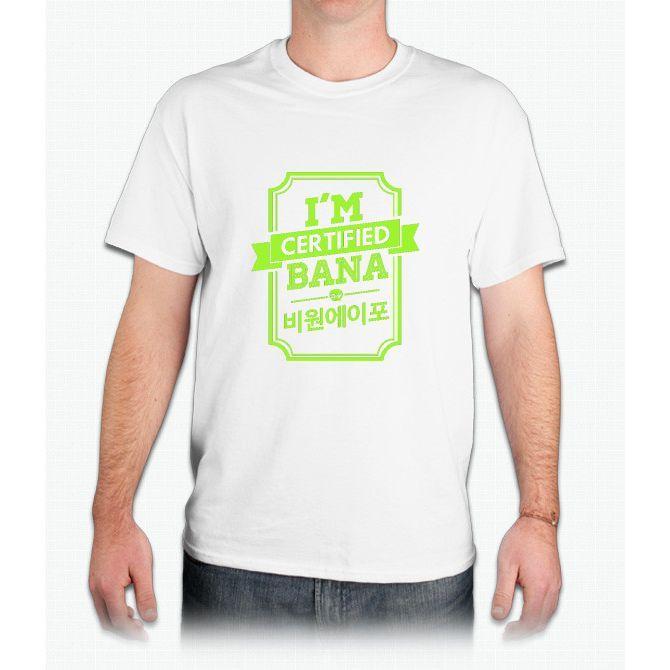 Certified B1A4 BANA - Mens T-Shirt