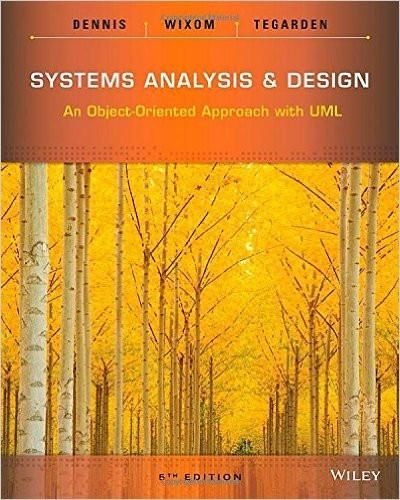 Systems analysis and design an object oriented approach with uml systems analysis and design an object oriented approach with uml 5th edition by alan dennis isbn 13 978 1118804674 fandeluxe Images