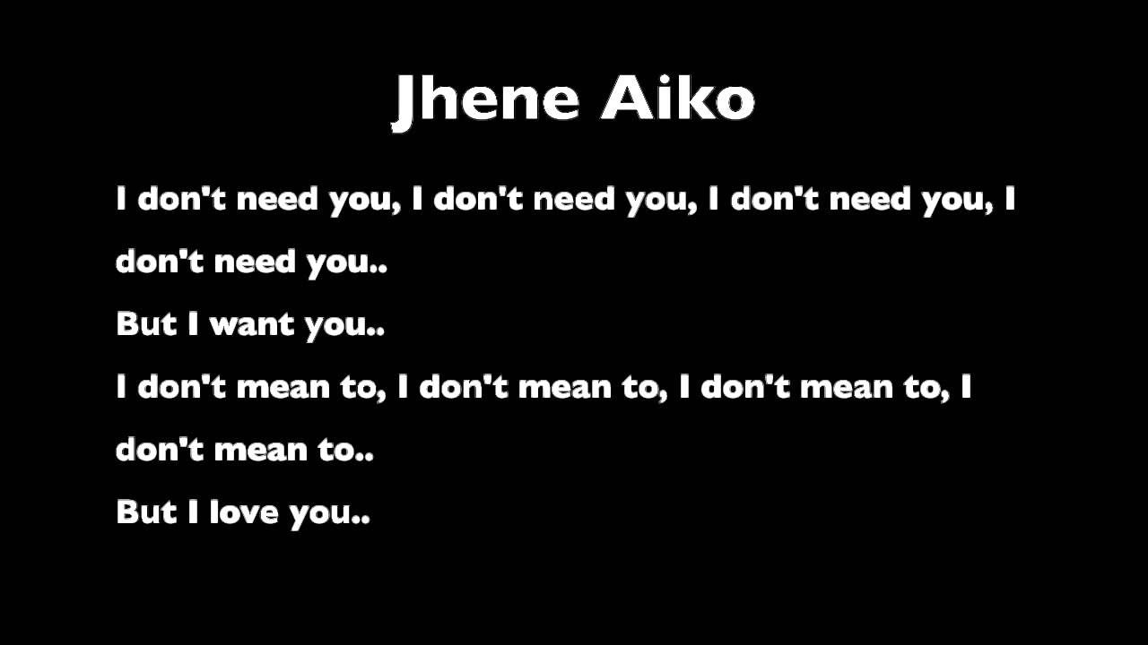 Don T Need You From Jhene Aiko S The Worst Jhene Aiko Jhene