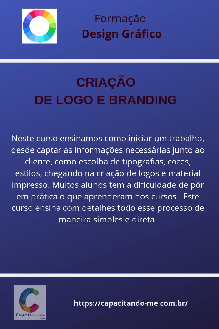 032873d14 Design Gráfico - Criação de Logo e Branding Você gostaria de ter acesso a  vários cursos