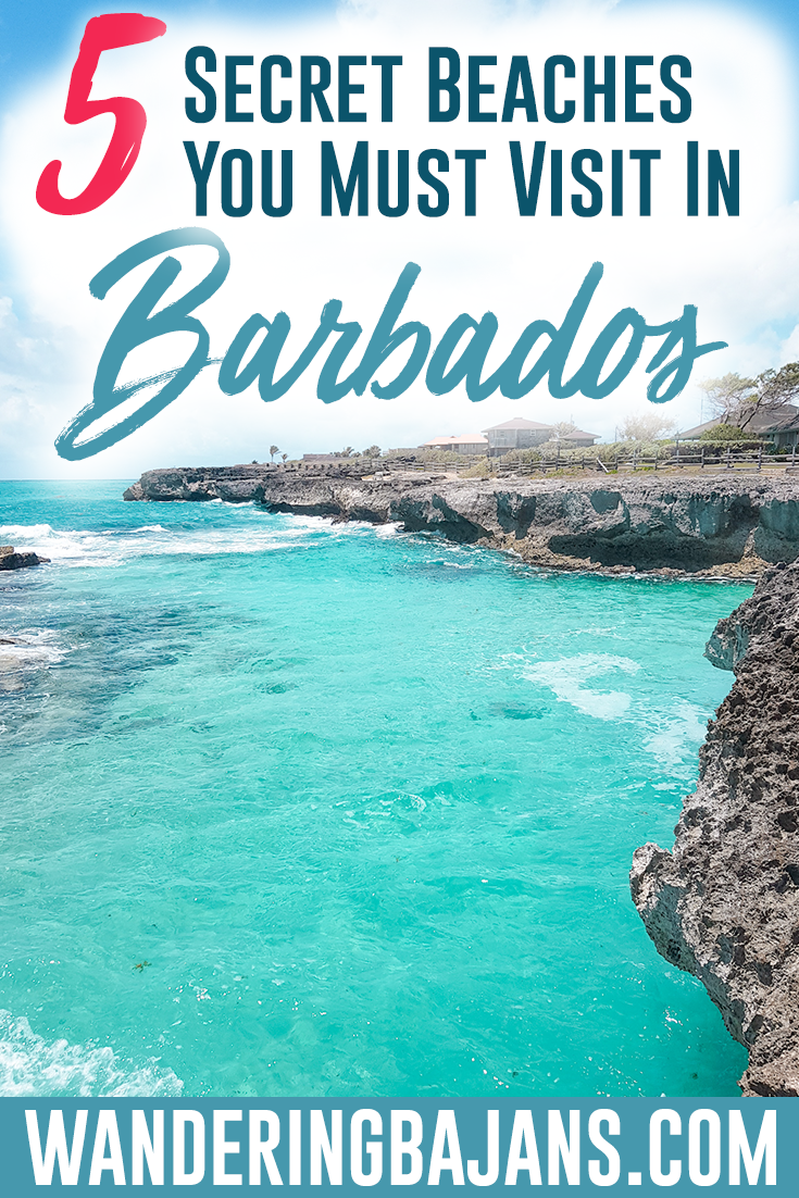 Ready To Find Out About Some Of Barbados Best Hidden Gems These Beaches Are Off The Beaten Path And A Little Secluded But Offer Amazing Views