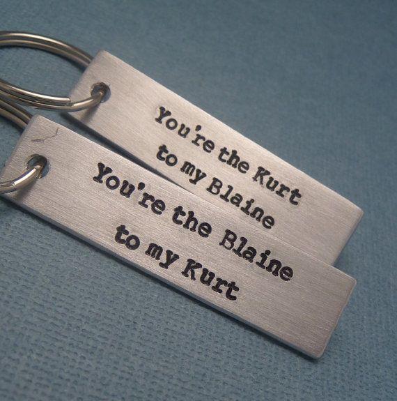 You're the Kurt to my Blaine & Blaine to my Kurt - A Pair of Hand Stamped Aluminum Keychains