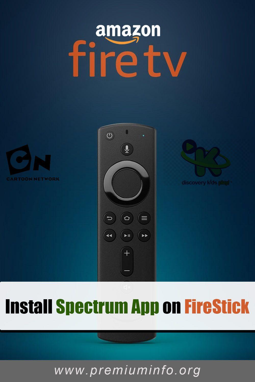 Best Ways To Install Spectrum App On Firestick Tv App App Spectrum