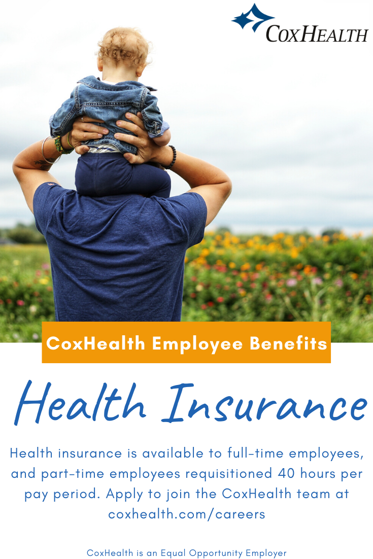 Health Insurance Is Available To Coxhealth S Full Time Employees