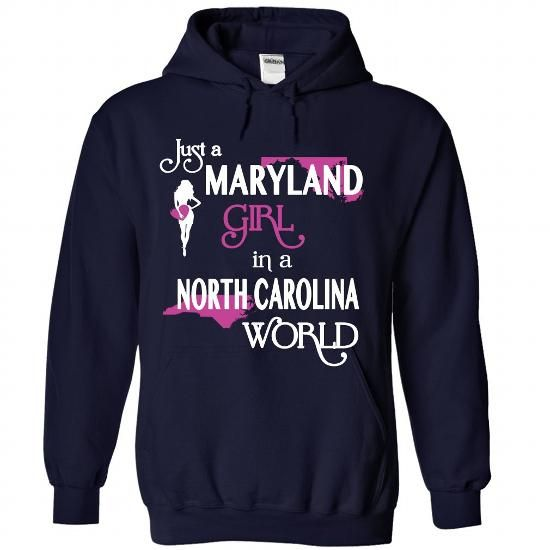 Just A MARYLAND Girl In NORTH CAROLINA World V^1^ - #logo tee #hoodie kids. BEST BUY => https://www.sunfrog.com/States/Just-A-MARYLAND-Girl-In-NORTH-CAROLINA-World-V1-9054-NavyBlue-Hoodie.html?68278