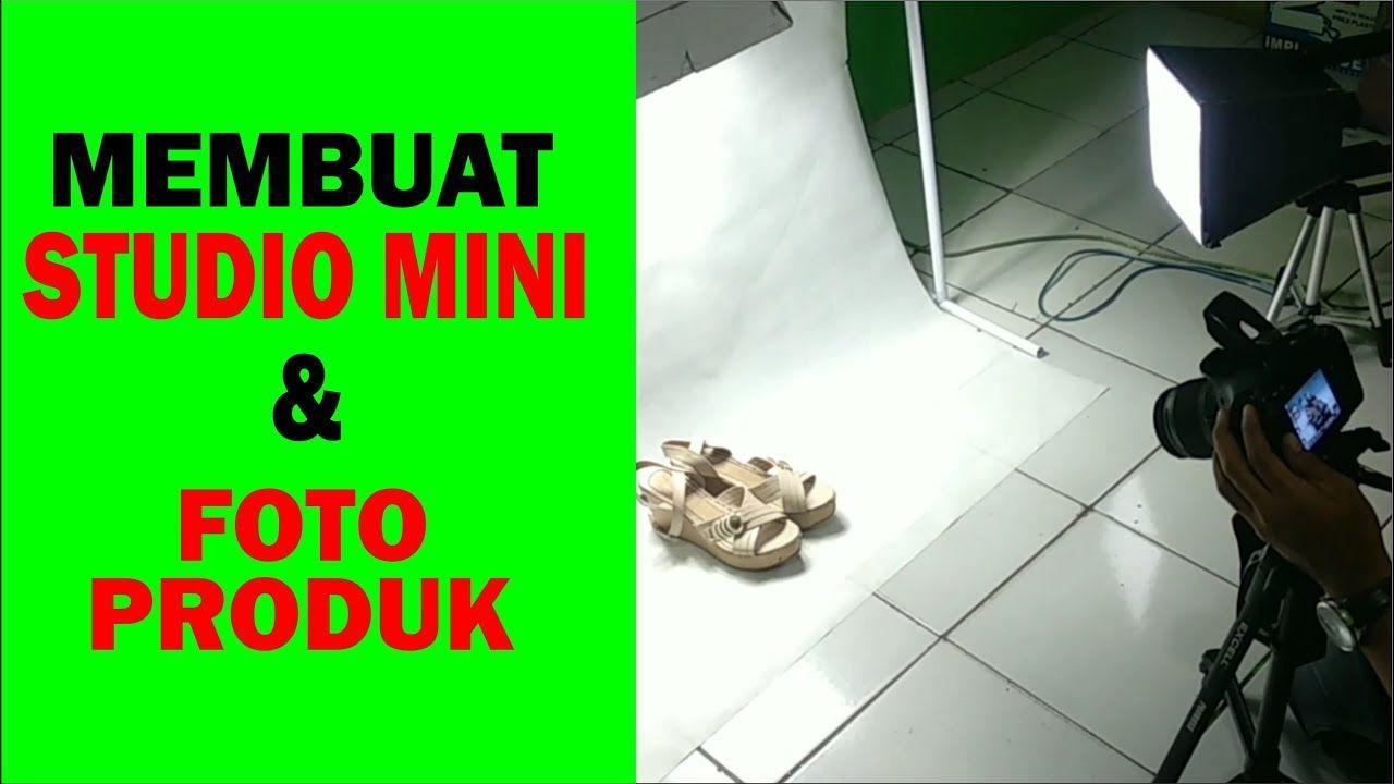 Cara Membuat Studio Mini Untuk Foto Produk Biar Keren Produk