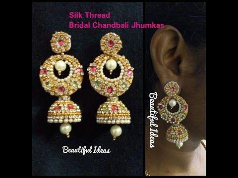 How to Make Silk Thread Bridal Chandbali Jhumkas at Home/ Latest ...