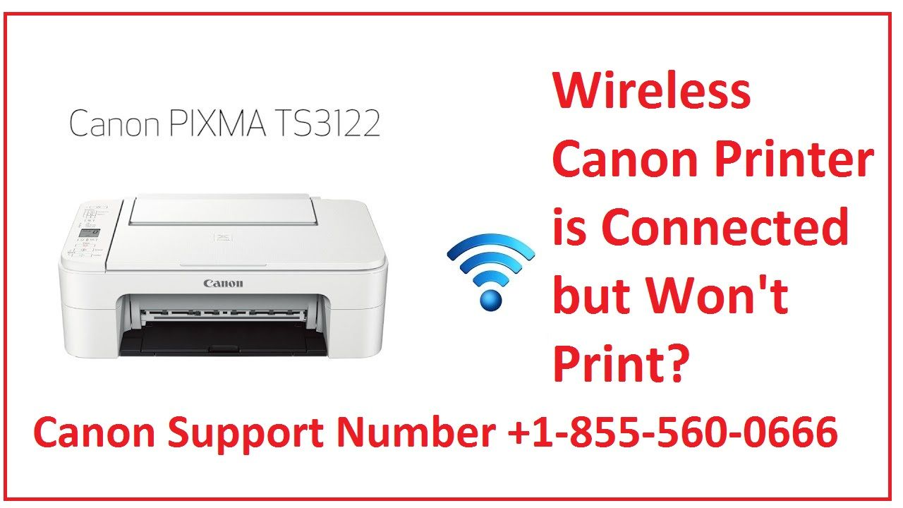 Support Phone Number : Wireless Canon Printer is Connected