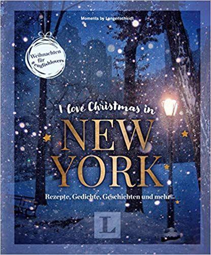 I love Christmas in New York ★ Coffeetable-Buch für Englisch-Fans ★ Weihnachten für # ...