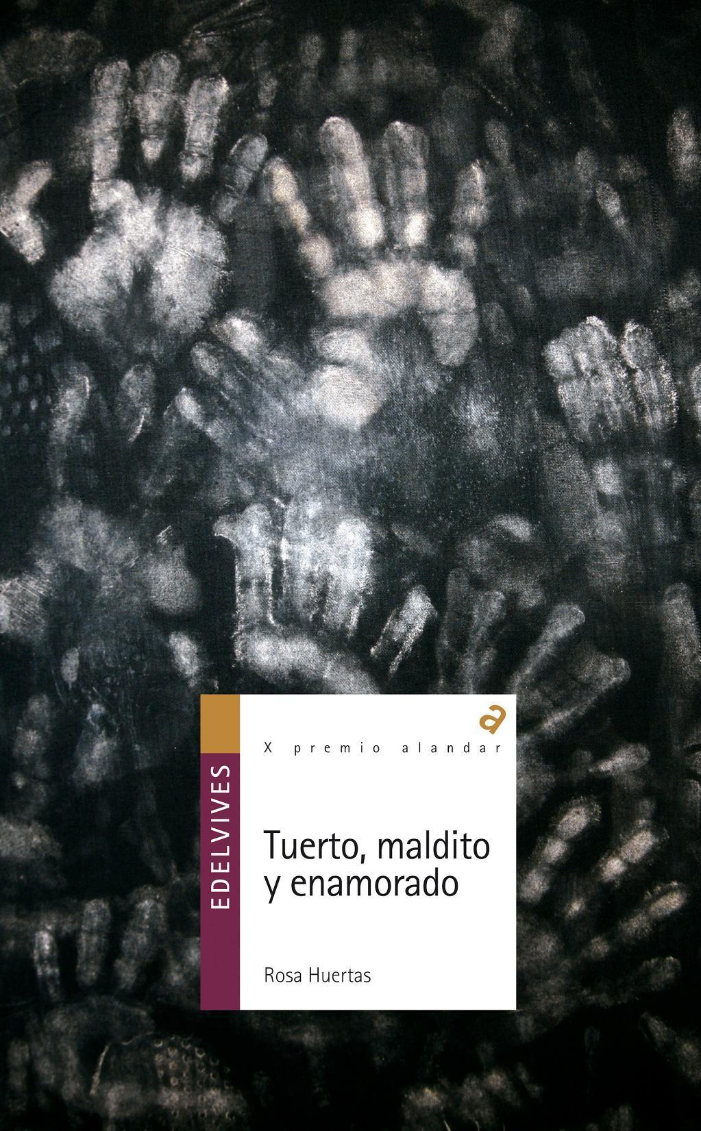 Tuerto Maldito Y Enamorado Rosa Huertas 9788426375339 Comprar El Libro Libros Para Adolescentes Libros De Romance Libros