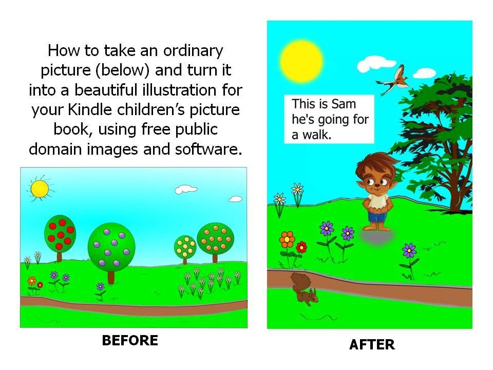 How To Make A Childrens Kindle Picture Book Using Public Domain Images And Free Have You Ever Wanted To Create Your Own Childrens Picture Book B