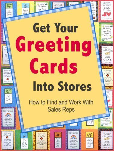 Get your greeting cards into stores how to find and work with sales get your greeting cards into stores how to find and work with sales reps by kate harper 358 author kate harper 69 pages m4hsunfo