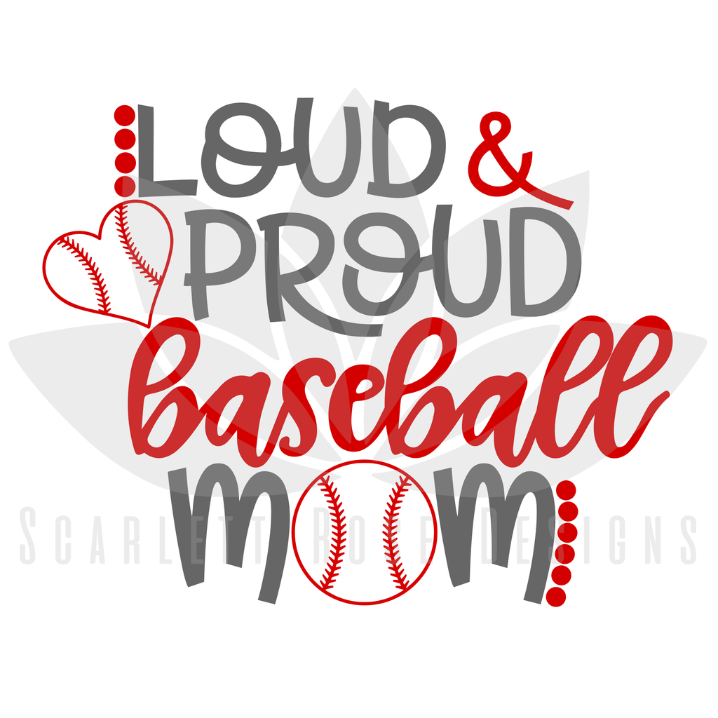Photo of Loud and Proud Baseball Mom SVG