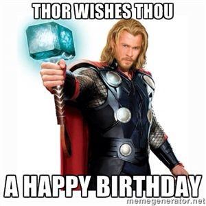 Thor Birthday Birthday Wishes Pinterest Funny Lol And Humor