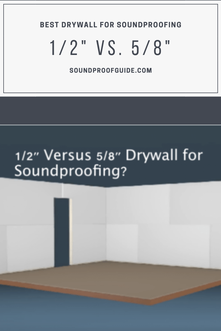 1 2 Vs 5 8 Drywall For Soundproofing Soundproofing Diy Diy Soundproofing Soundproofing Sound Proofing Drywall Installation Sound Proofing Sheetrock