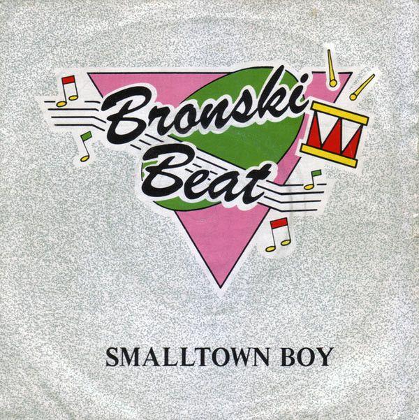 Bronski Beat Smalltown Boy Vinyl At Discogs Bronski Beat Months Song Beats