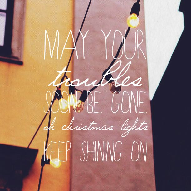Christmas Lights Coldplay Christmas Lights Quotes Coldplay Songs Christmas Lights