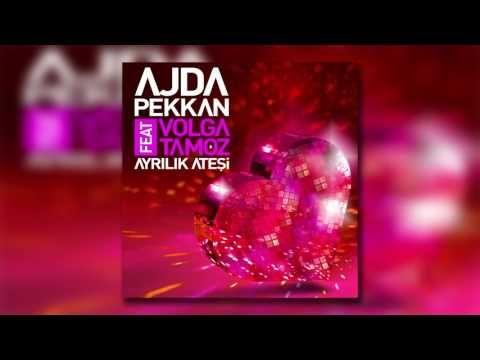 Ajda Pekkan Feat Volga Tamoz Ayrilik Atesi Ates